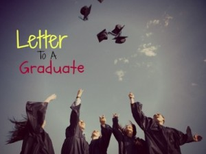 Letter to a Graduate