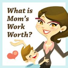 What's a Stay at Home Mom Worth?