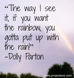 dolly rainbow rain 285x300 - Top 10 Success Quotes