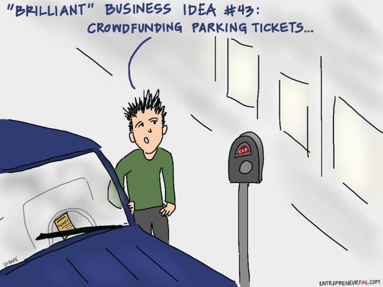 #entrepreneurfail Crowdfunding Parking Tickets