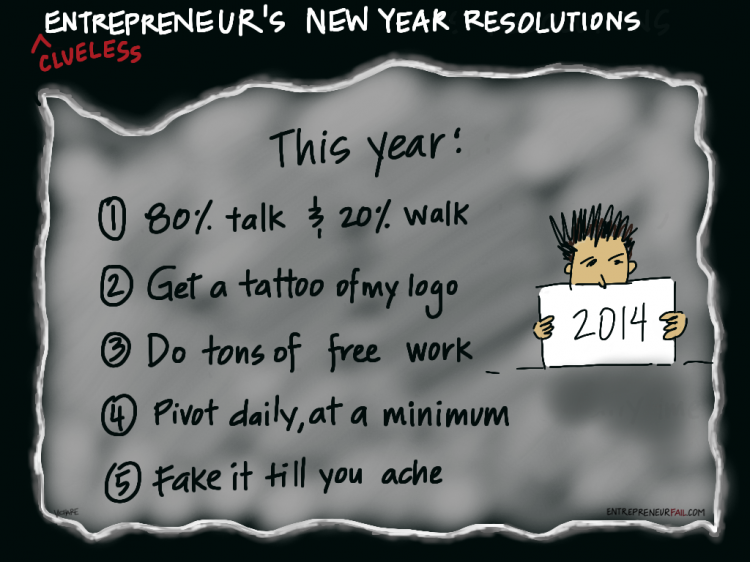 #entrepreneurfail New Years Jeers