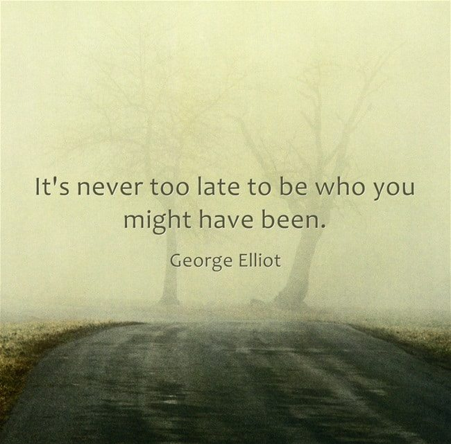 Its never too late to be - images