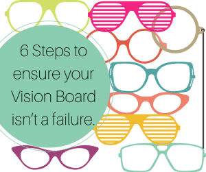 6-Steps-to-ensure-your-Vision-Board