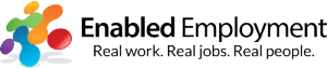 Enabled Employment. Real Jobs. Telework for People with Disability