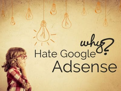 Why Hate Google Adsense? - SEO Weavers - SEO Services Brisbane, Melbourne - Australia